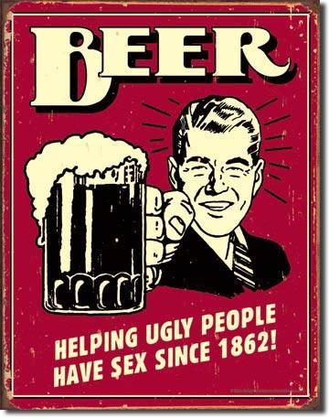 Beer - Ugly People - plechová retro cedule 40x32 cm Pivo pomáhá