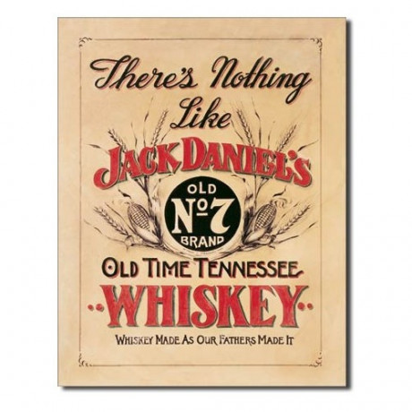 Jack Daniels - Nothing Like - plechová cedule 40x32 cm