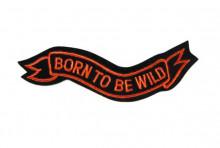 Nášivka Born to be wild